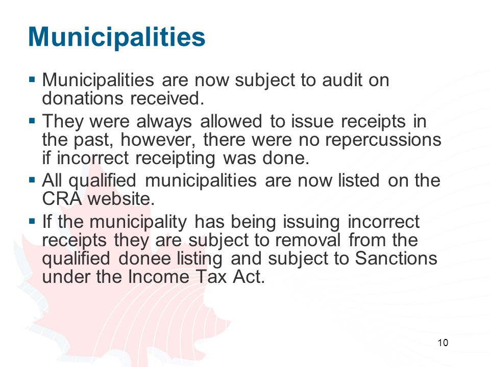 10 Municipalities  Municipalities are now subject to audit on donations received.