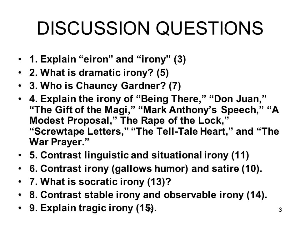 133 DISCUSSION QUESTIONS 1. Explain eiron and irony (3) 2.