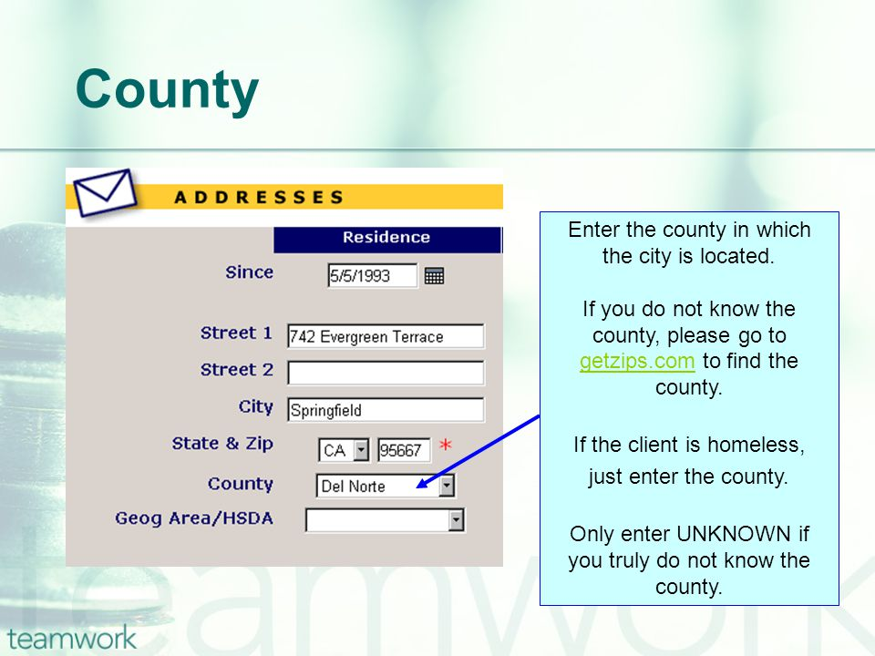 Enter the county in which the city is located.