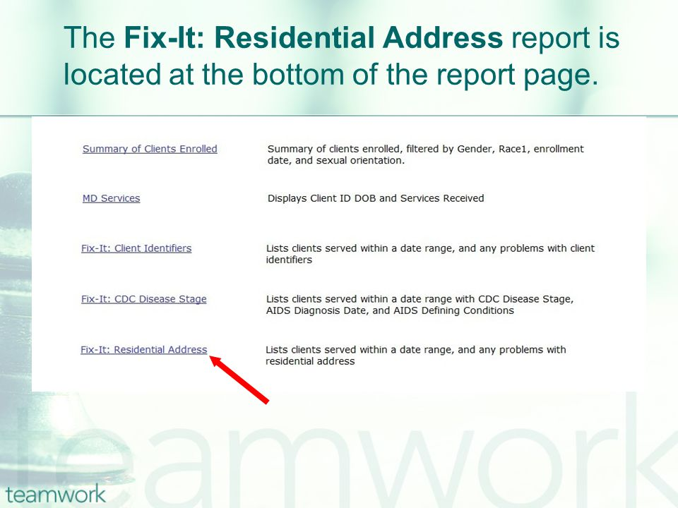 The Fix-It: Residential Address report is located at the bottom of the report page.