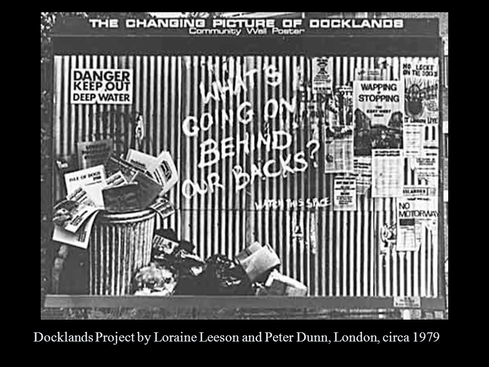 Docklands Project by Loraine Leeson and Peter Dunn, London, circa 1979