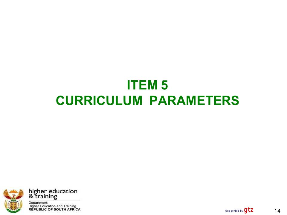ITEM 5 CURRICULUM PARAMETERS 14