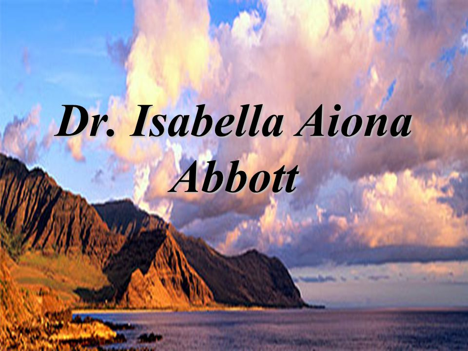 Dr. Isabella Aiona Abbott