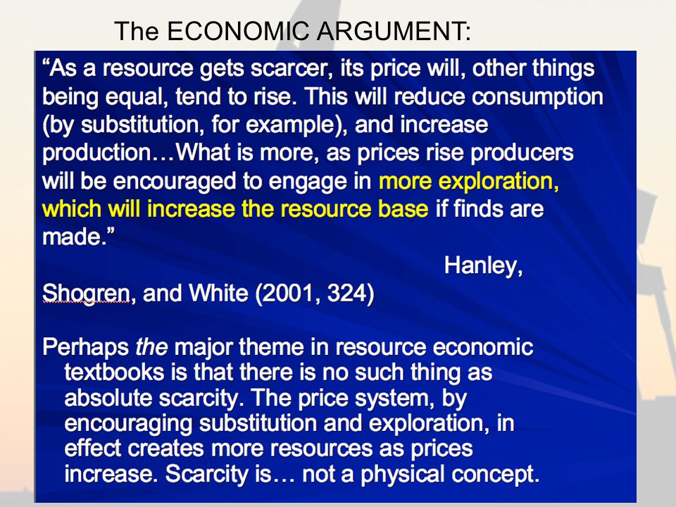 The ECONOMIC ARGUMENT: