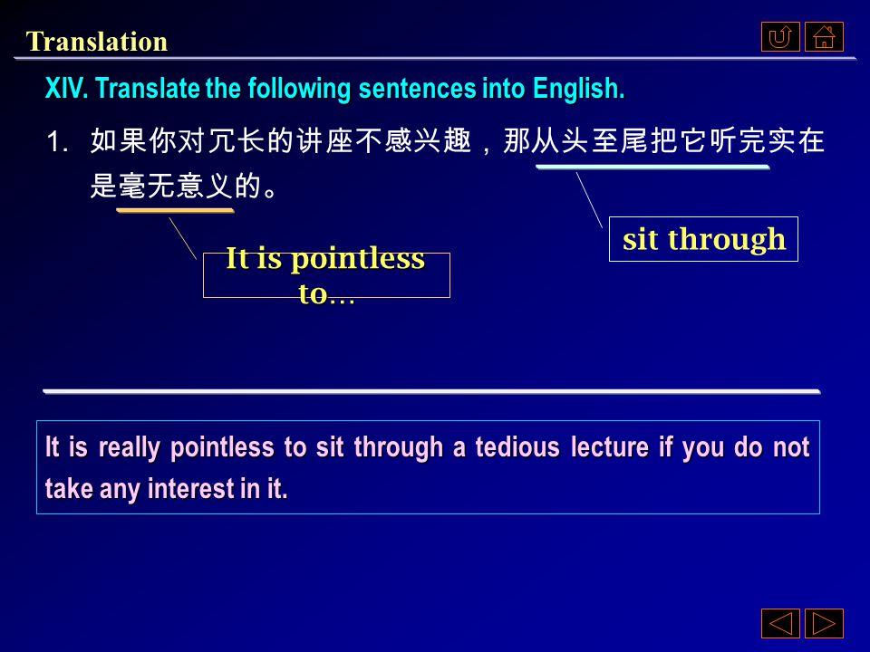 Ex. XI, p. 357 《读写教程 IV 》 : Ex. XI, p. 357 Translation: Chinese to English