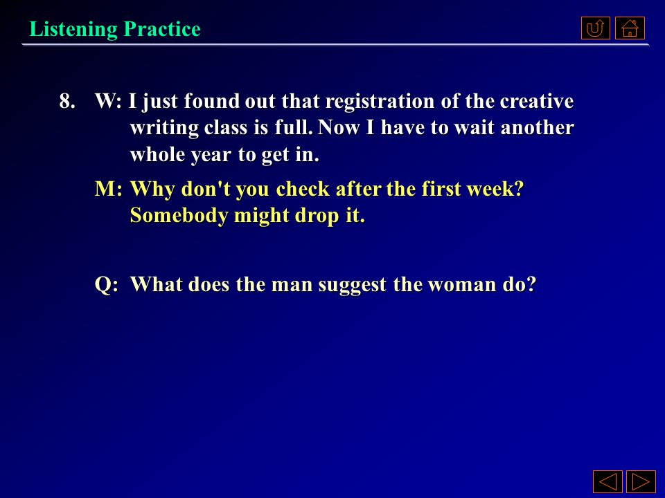 8.A) Make sure the registration office didn t make a mistake.