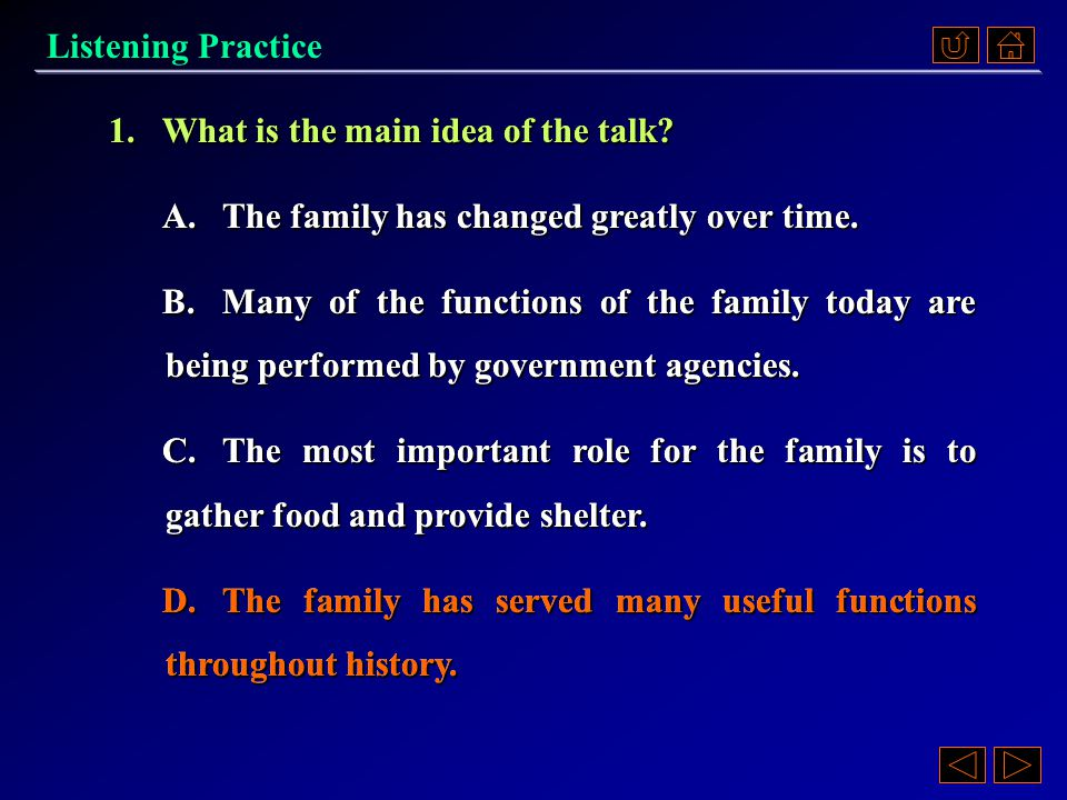 2. A.The family is undergoing many changes.