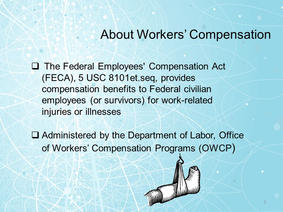 About Workers' Compensation (con't) Medical benefits (including transportation expenses) Continuation of Pay (COP) (up to 45 days) Wage loss compensationScheduled awardsVocational rehabilitation Survivor benefits if employee dies as a result of injury Basic types of benefits: 4