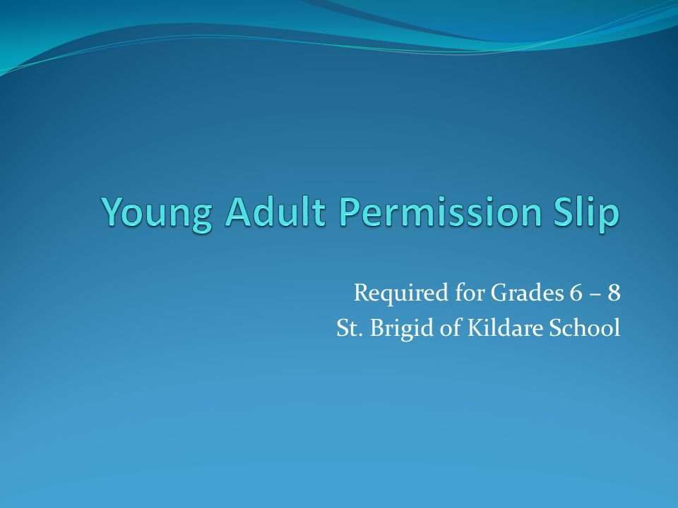 Required for Grades 6 – 8 St. Brigid of Kildare School