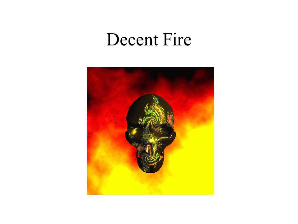 Decent Fire