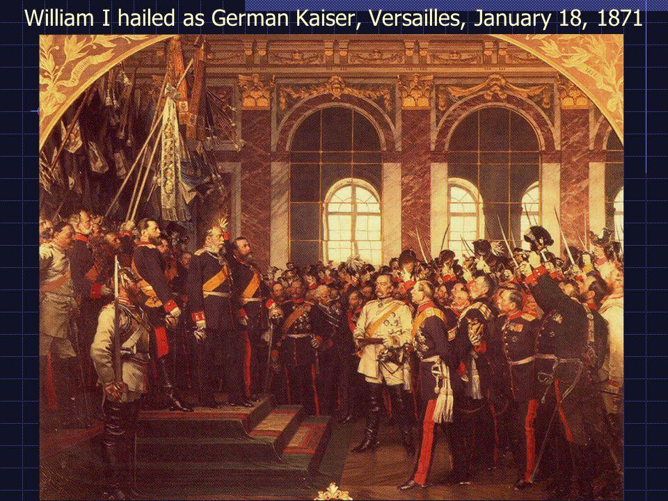William I hailed as German Kaiser, Versailles, January 18, 1871