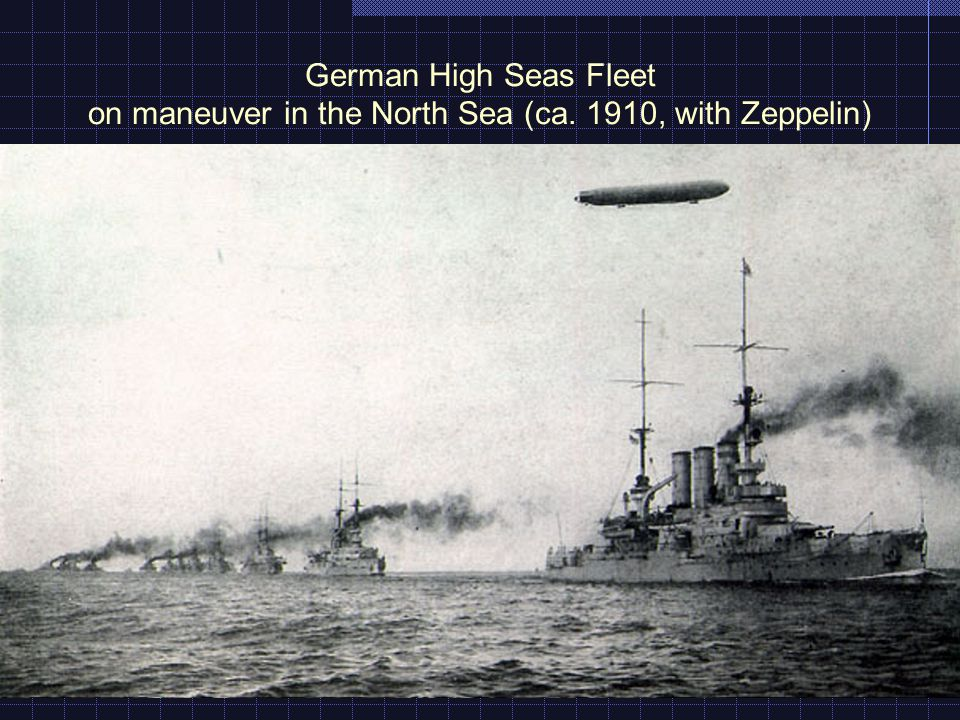 German High Seas Fleet on maneuver in the North Sea (ca. 1910, with Zeppelin)