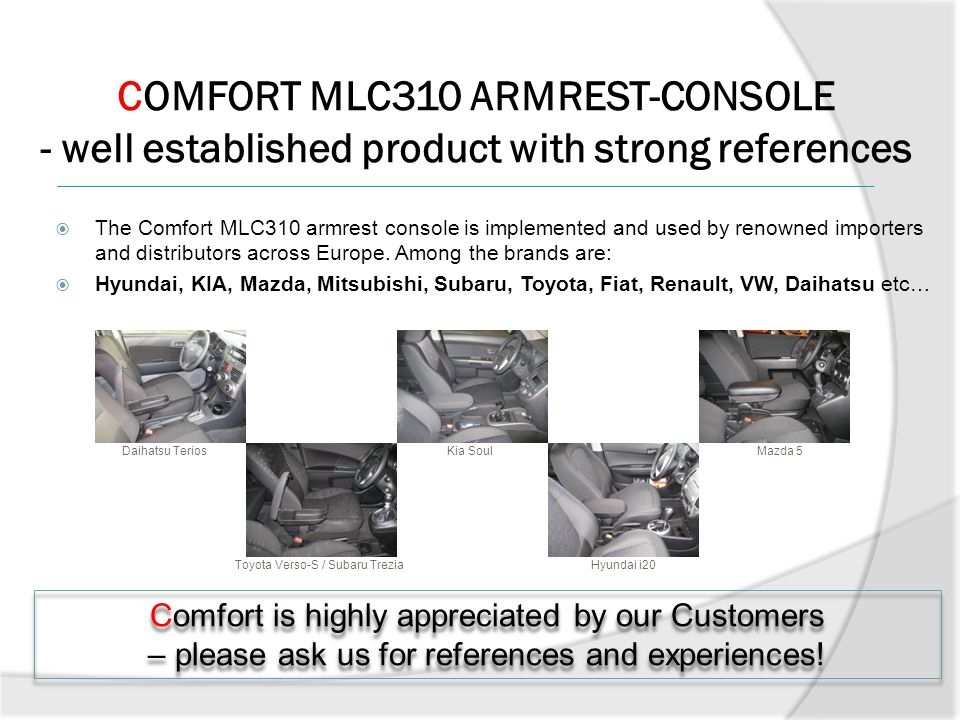 THE COMFORT MLC310 ARMREST-CONSOLE IS JUST WHAT THE NAME SUGGESTS......ideal Combination of an armrest and a console.