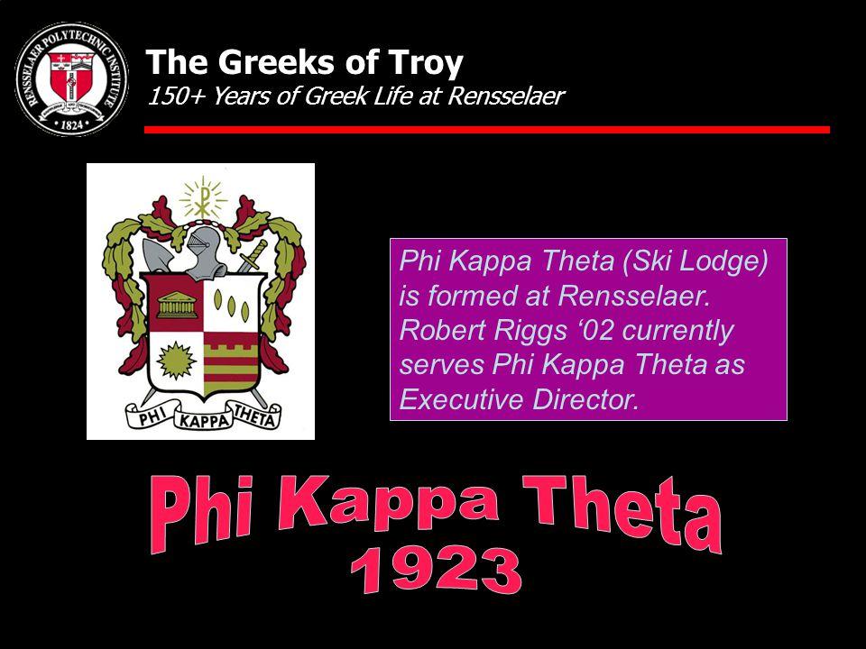 Phi Kappa Theta (Ski Lodge) is formed at Rensselaer.