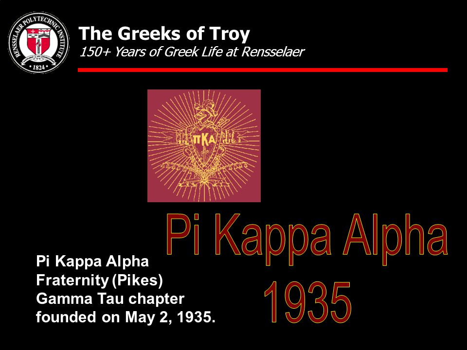 Pi Kappa Alpha Fraternity (Pikes) Gamma Tau chapter founded on May 2, 1935.