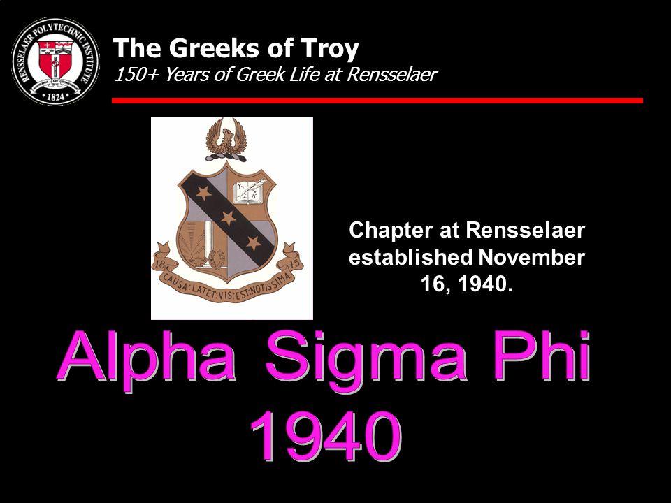 Chapter at Rensselaer established November 16, 1940.