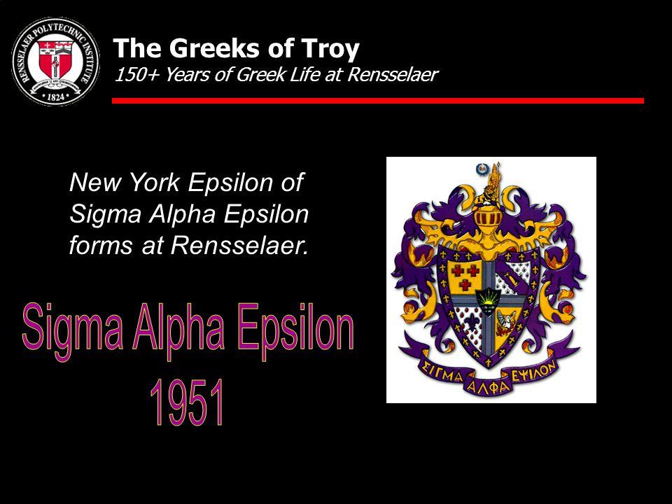 New York Epsilon of Sigma Alpha Epsilon forms at Rensselaer.