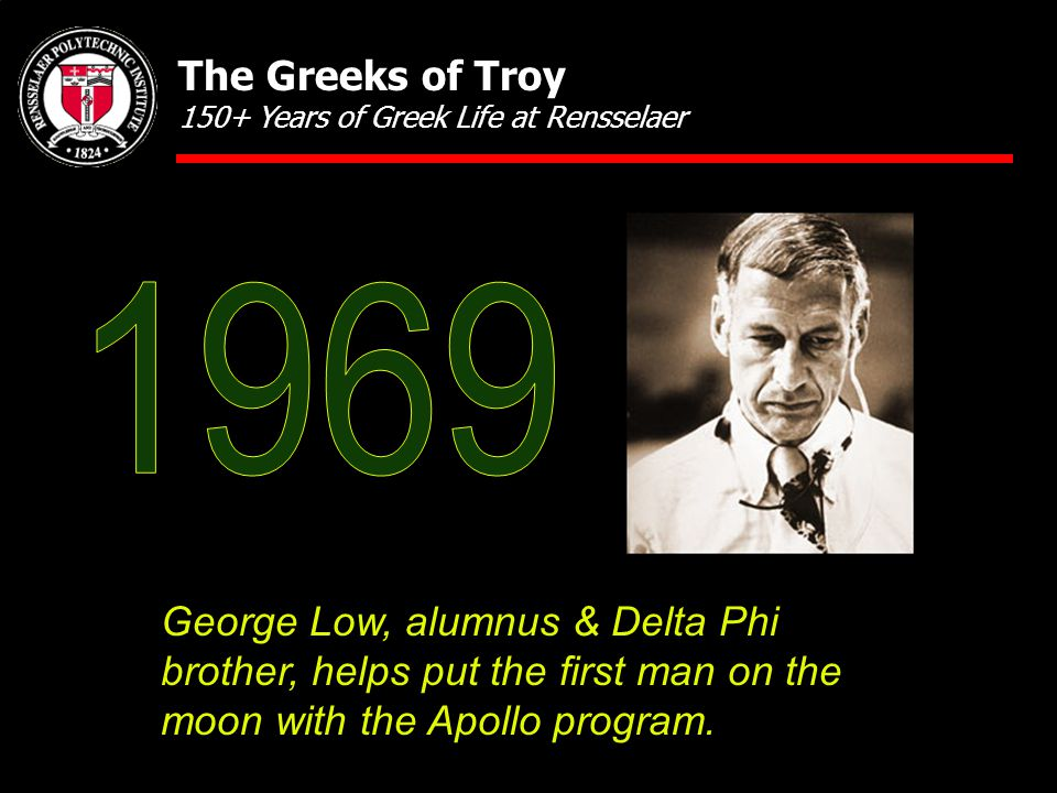 George Low, alumnus & Delta Phi brother, helps put the first man on the moon with the Apollo program.