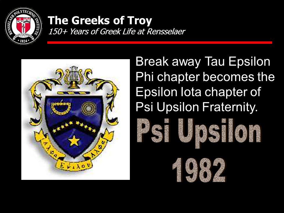 Break away Tau Epsilon Phi chapter becomes the Epsilon Iota chapter of Psi Upsilon Fraternity.