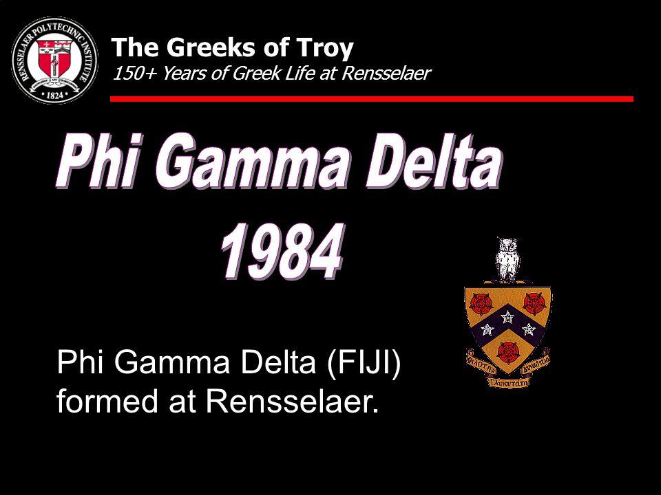 Phi Gamma Delta (FIJI) formed at Rensselaer.