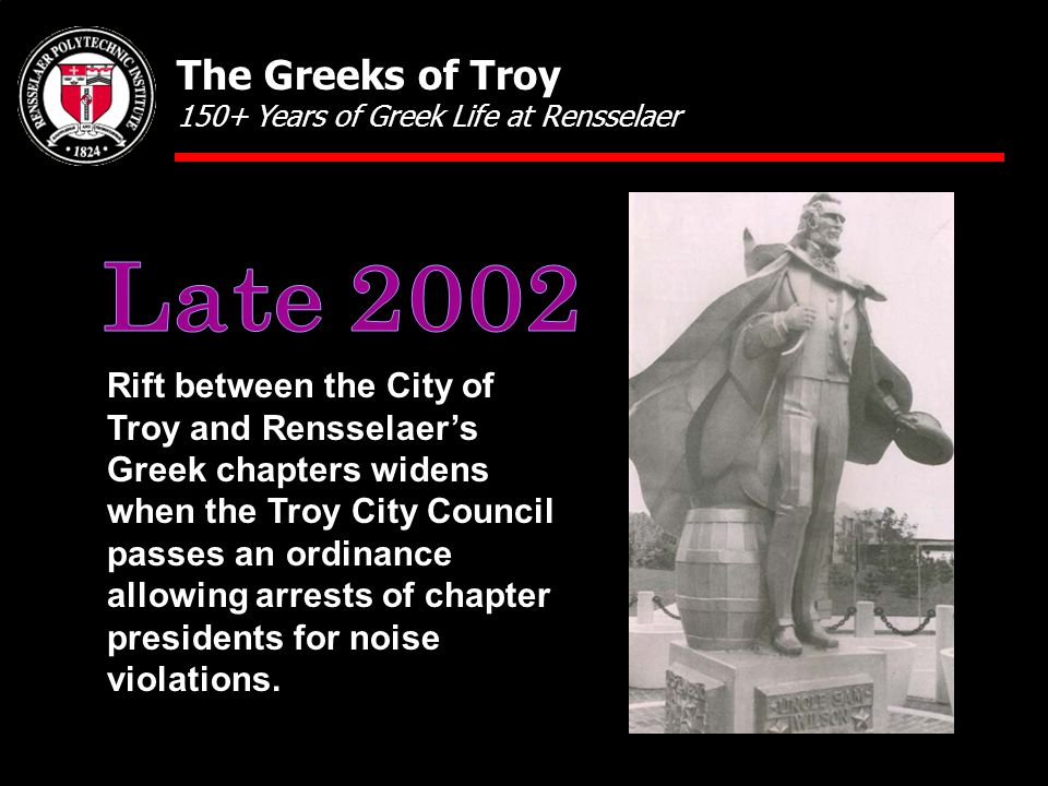 Rift between the City of Troy and Rensselaer's Greek chapters widens when the Troy City Council passes an ordinance allowing arrests of chapter presidents for noise violations.