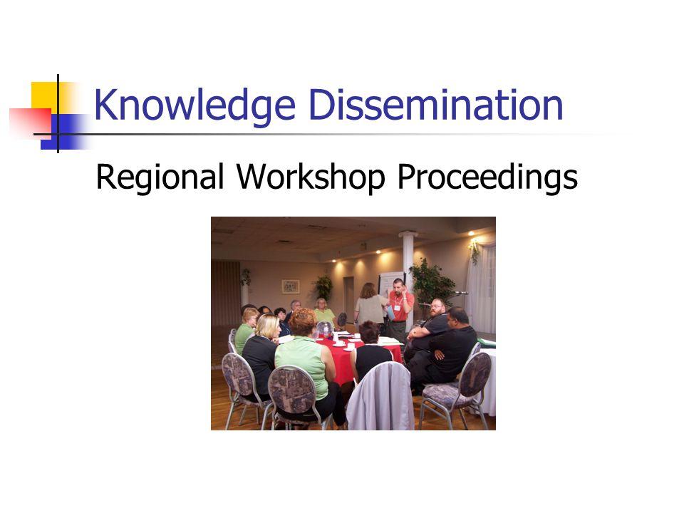 Knowledge Dissemination Regional Workshop Proceedings