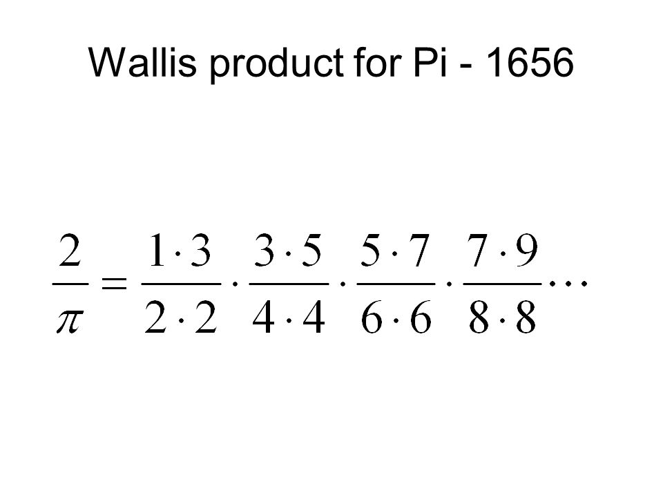 Wallis product for Pi - 1656