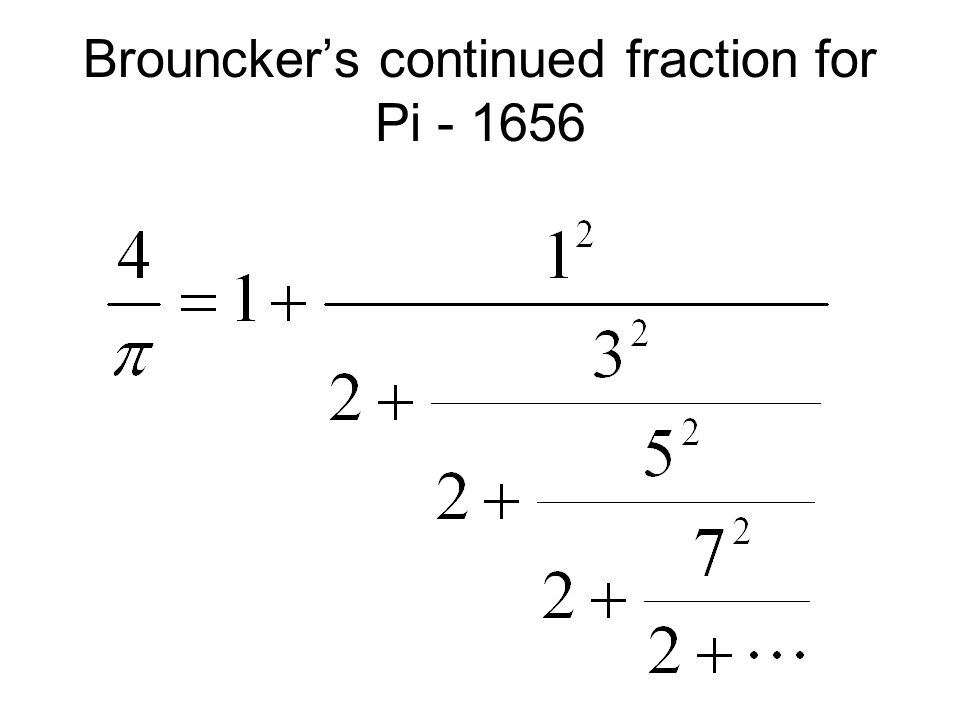 Brouncker's continued fraction for Pi - 1656