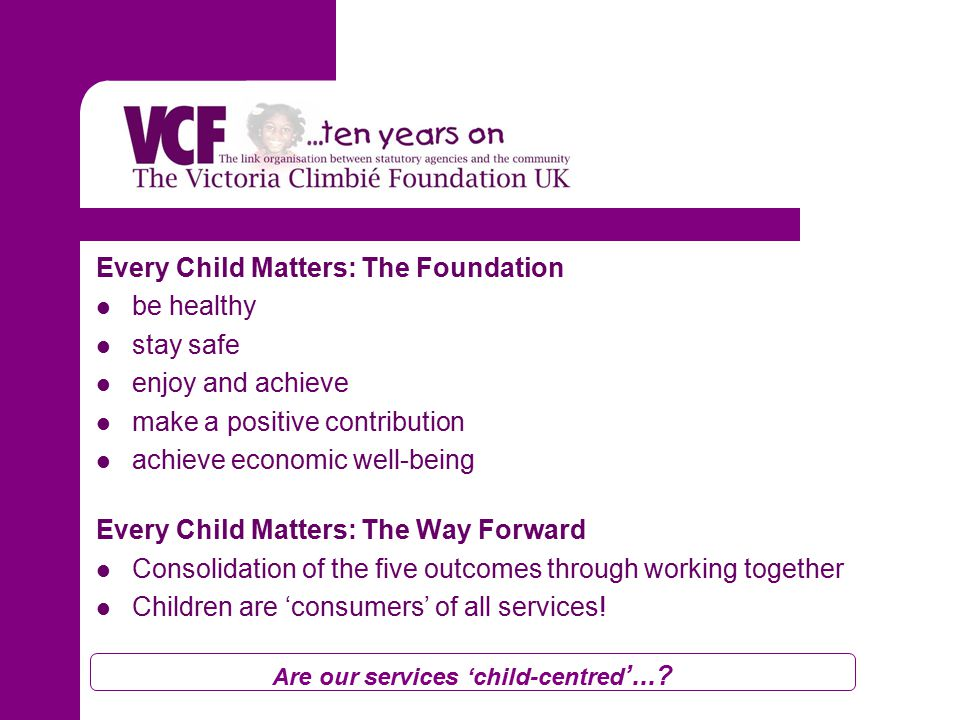 Are our services 'child-centred '....