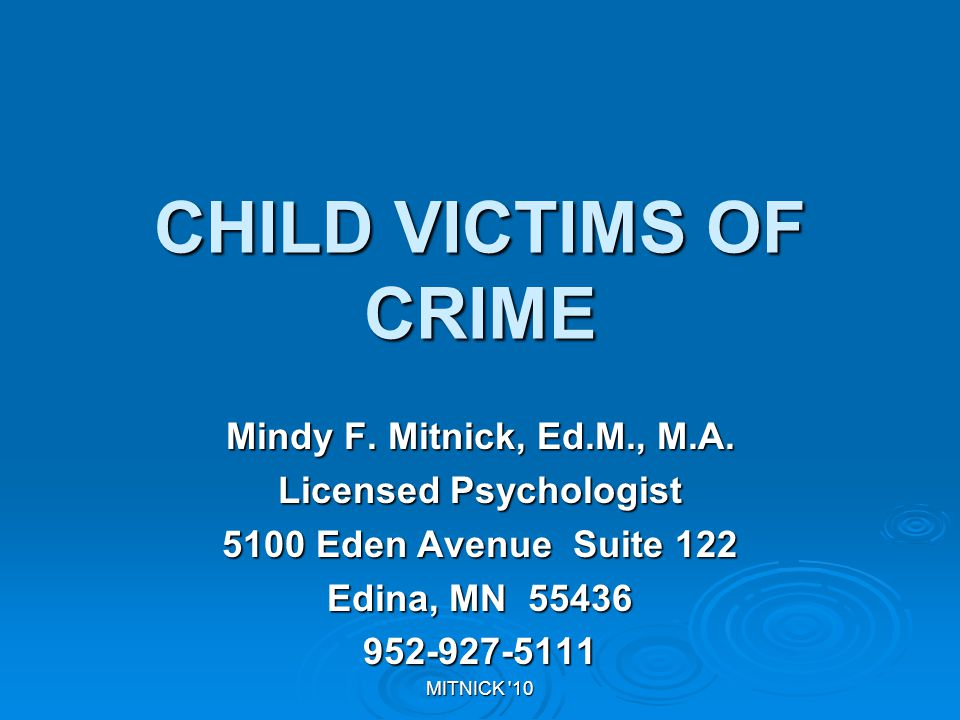MITNICK 10 CHILD VICTIMS OF CRIME Mindy F.Mitnick, Ed.M., M.A.
