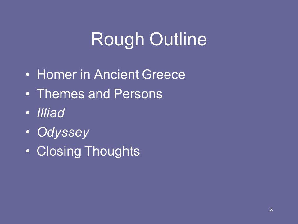 3 Homer in Ancient Greece Earliest Greek Literature –Written c.