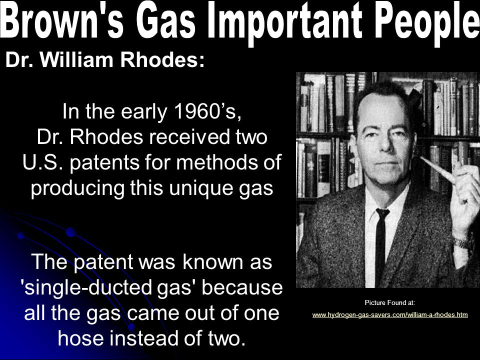 Dr. William Rhodes: In the early 1960's, Dr. Rhodes received two U.S.