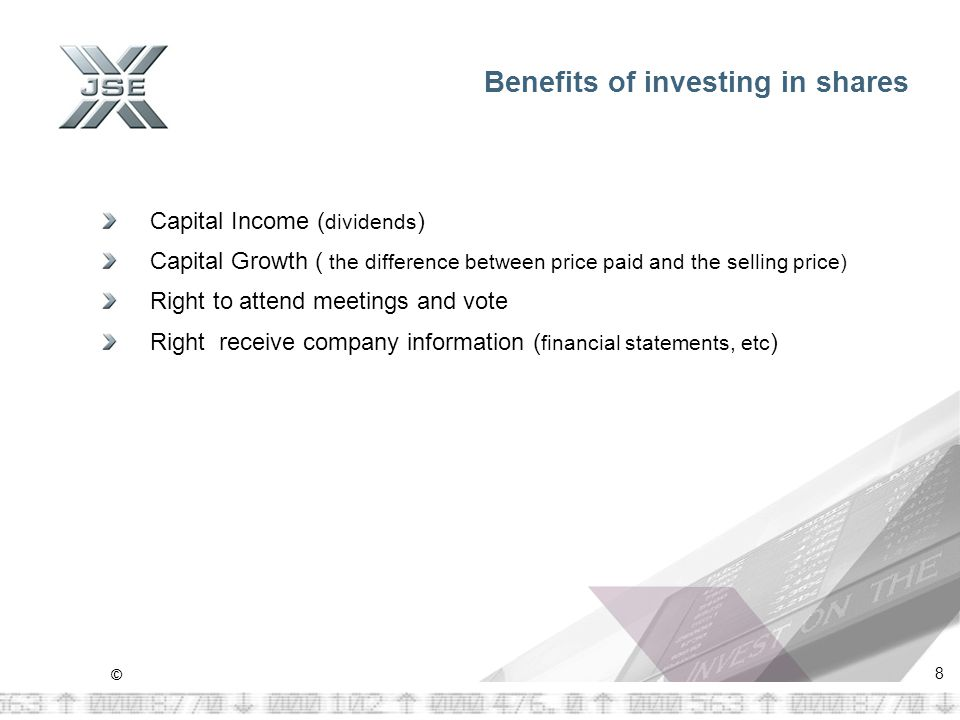 © 9 INVESTING IN SHARES First and foremost : It is very Important to understand the difference between LISTED and UNLISTED SHARES Listed shares are trading on the JSE Unlisted shares are issued and trade outside the market Investing in shares is about creating wealth or growing your savings (capital growth and capital income)