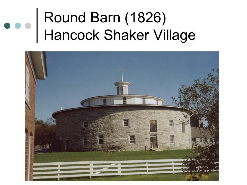 Round Barn (1826) Hancock Shaker Village