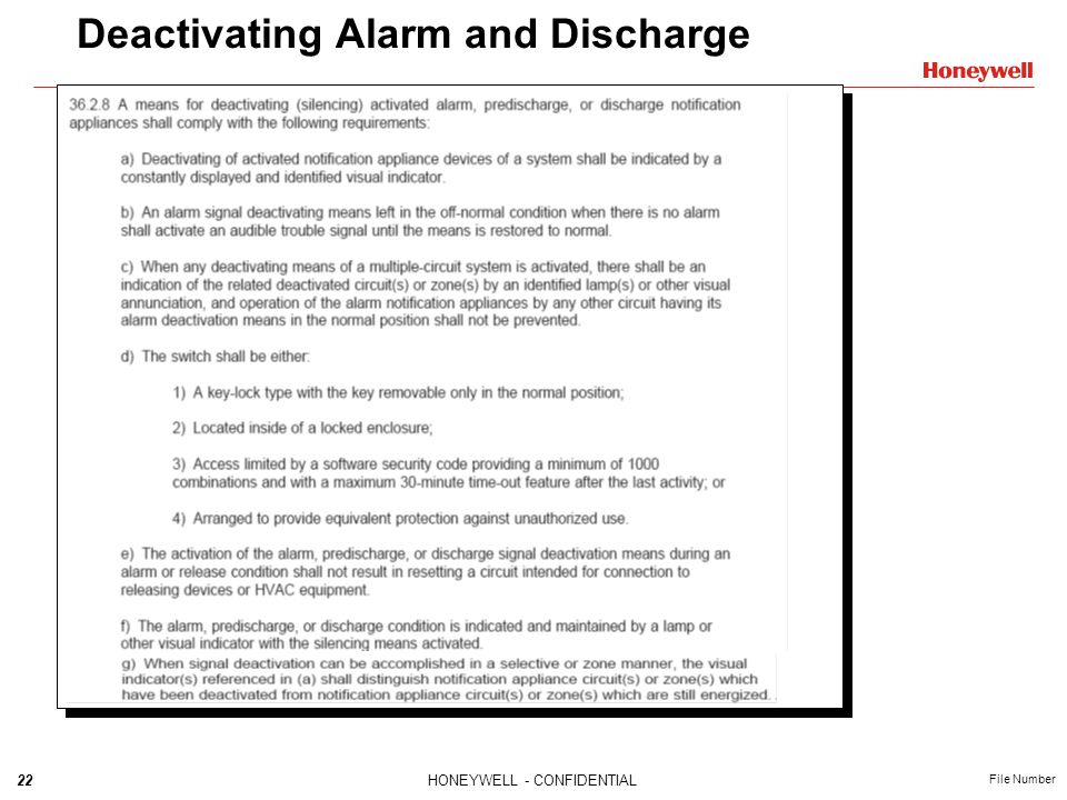 22HONEYWELL - CONFIDENTIAL File Number Deactivating Alarm and Discharge