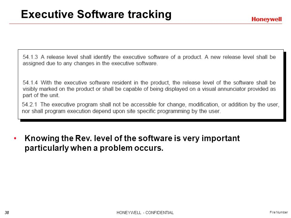 38HONEYWELL - CONFIDENTIAL File Number Executive Software tracking Knowing the Rev.