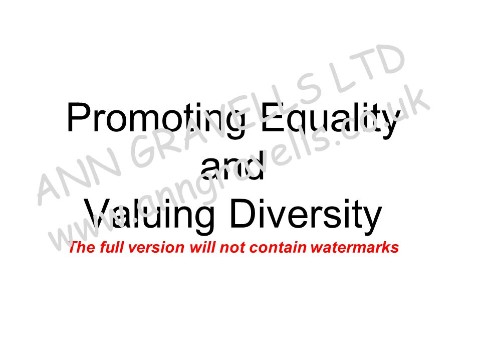 What is diversity? Missing text ANN GRAVELLS LTD www.anngravells.co.uk