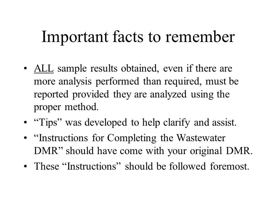 Important facts to remember ALL sample results obtained, even if there are more analysis performed than required, must be reported provided they are a