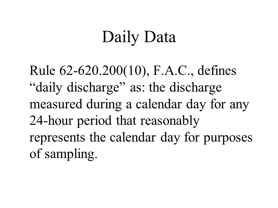 Daily Data (cont'd) Typically, the calendar day of 12:00 midnight – 11:59 p.m.