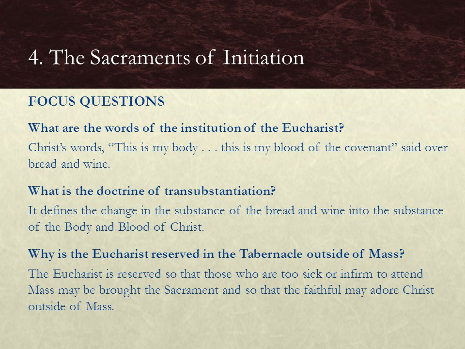 """What are the words of the institution of the Eucharist? Christ's words, """"This is my body... this is my blood of the covenant"""" said over bread and wine"""