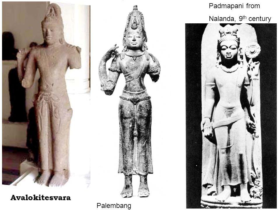 Avalokitesvara Padmapani from Nalanda, 9 th century Palembang
