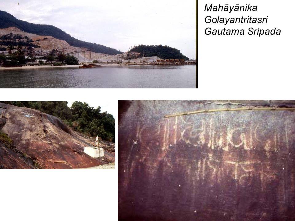 Mahāyānika Golayantritasri Gautama Sripada