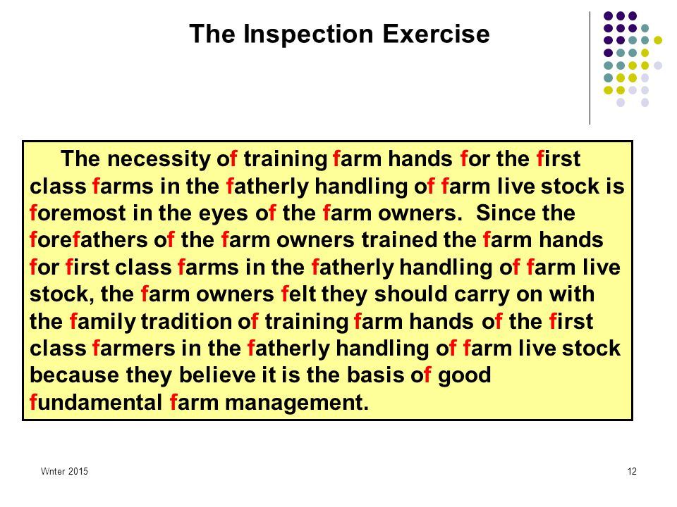 Wnter 201512 The Inspection Exercise The necessity of training farm hands for the first class farms in the fatherly handling of farm live stock is foremost in the eyes of the farm owners.