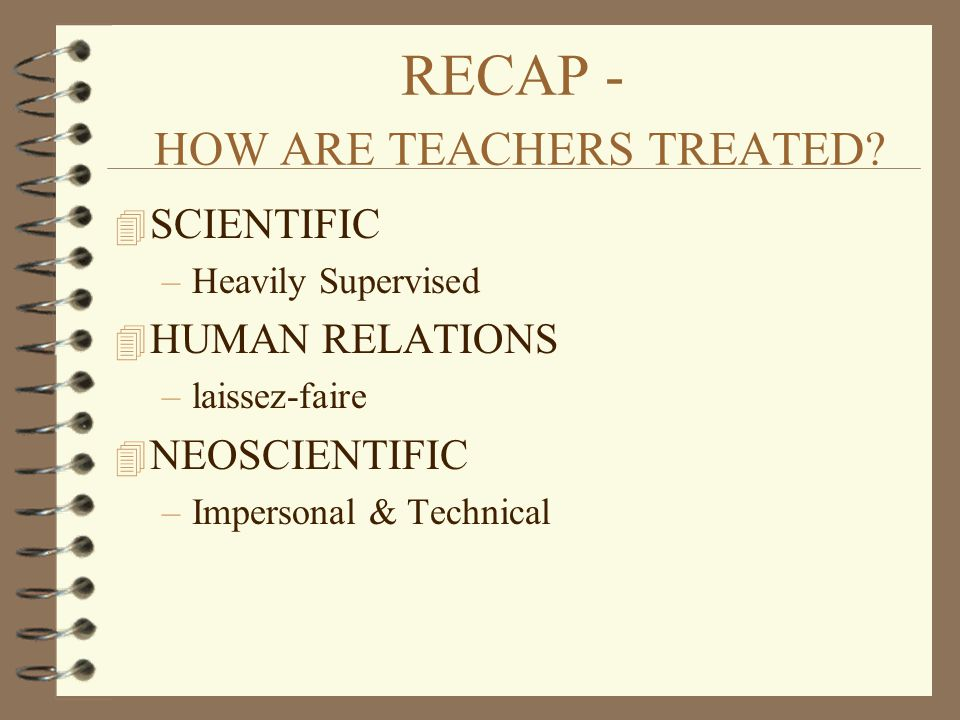 RECAP - HOW ARE TEACHERS TREATED.