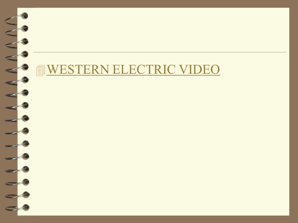 4 WESTERN ELECTRIC VIDEO WESTERN ELECTRIC VIDEO