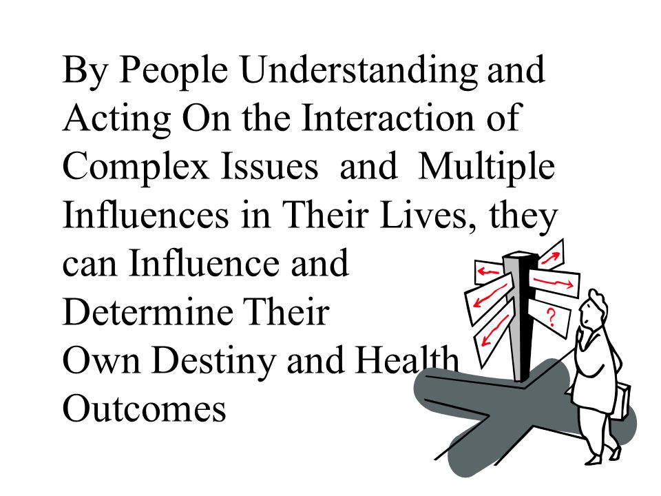 Our experience has been both providing health for both the Individual and the general population