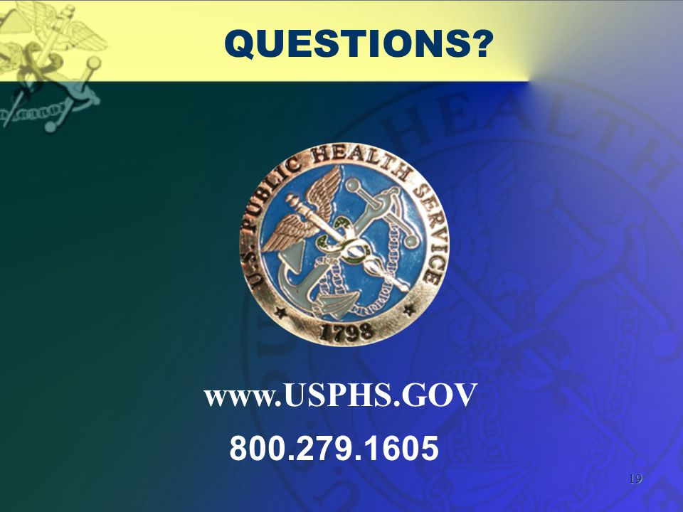19 QUESTIONS www.USPHS.GOV 800.279.1605