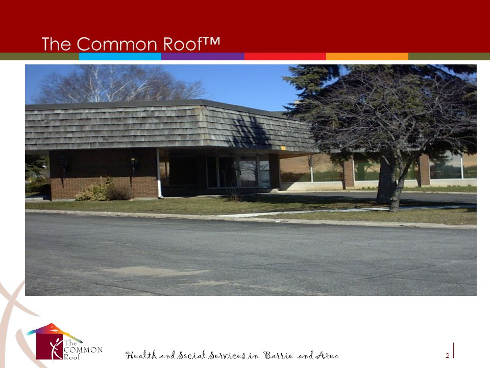 2 The Common Roof™