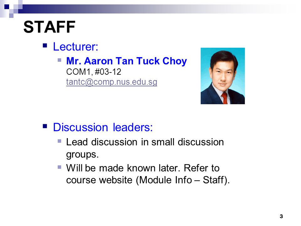 3 STAFF  Lecturer:  Mr.