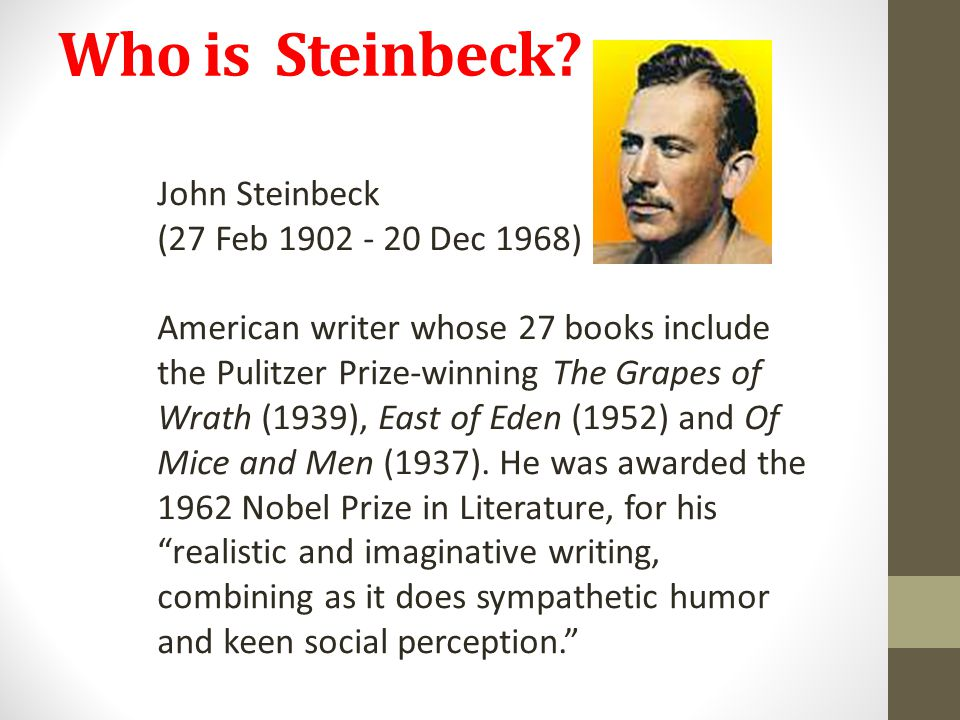 Who is Steinbeck.